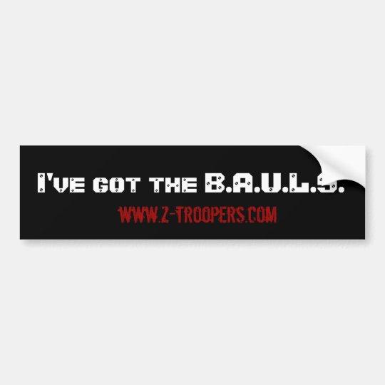 B.AU.L.S Sticker Bumper Sticker