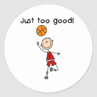 B-Ball Just Too Good Classic Round Sticker