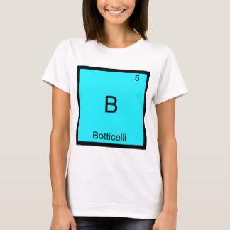 B - Botticelli Funny Chemistry Element Symbol Tee
