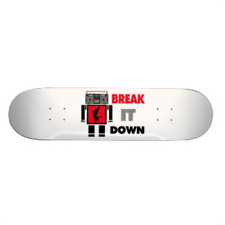 B Boy Boombox Robot Break It Down Skate Deck