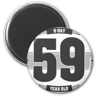 B-day 59 (Dark&Lightgrey) 6 Cm Round Magnet