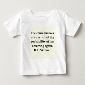 b f skinner quote baby T-Shirt