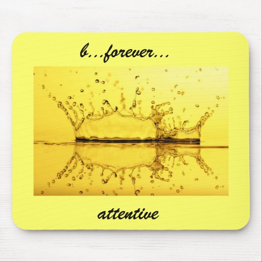 b...forever...attentive mouse pad