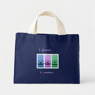 b...forever...b...creative...bag