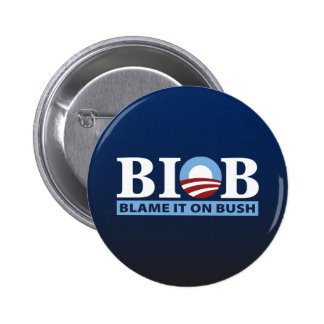 B.I.O.B. Blame It On Bush 6 Cm Round Badge