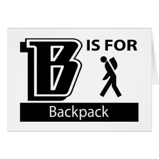 B Is For Backpack Greeting Card