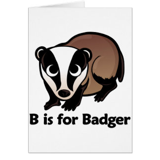 B is for Badger Greeting Card