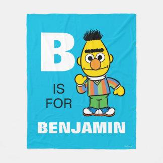 B is for Bert | Add Your Name Fleece Blanket
