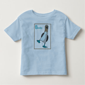 B is for booby toddler T-Shirt