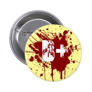 B Positive Blood Type Donation Vampire Zombie 6 Cm Round Badge
