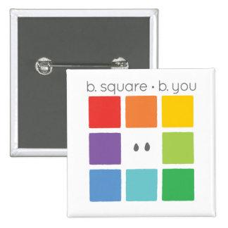 b. square b. you button