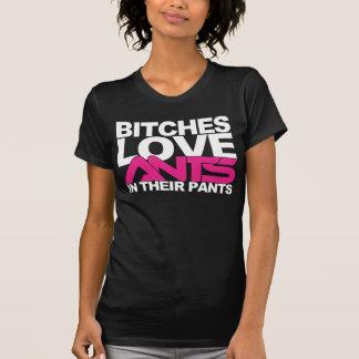 B!tches Love Ants In Their Pants [Girls T - BLACK] Tshirt