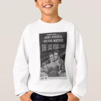B&W Las Vegas poster Sweatshirt