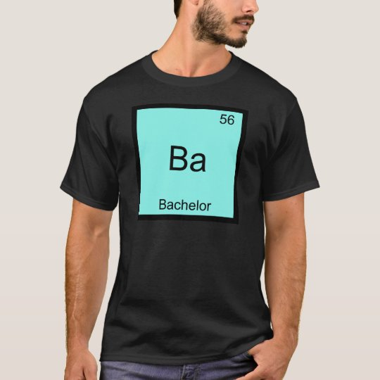 Ba - Bachelor Funny Chemistry Element Symbol Tee