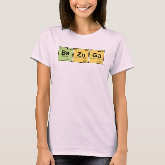 BA ZN GA! - periodic elements scramble T-Shirt
