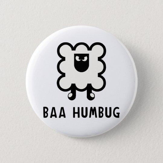 Baa Humbug 6 Cm Round Badge