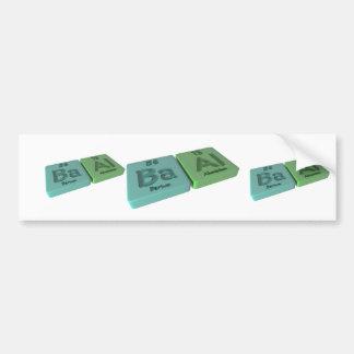 Baal as Ba Barium and Al Aluminium Bumper Sticker