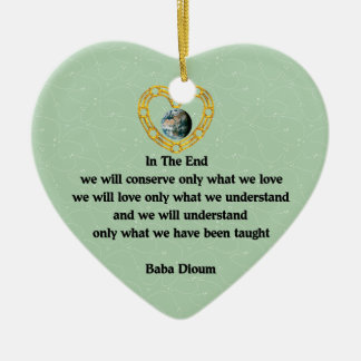 Baba Dioum Quote Double-Sided Heart Ceramic Christmas Ornament