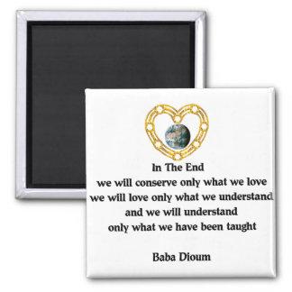 Baba Dioum Quote Square Magnet