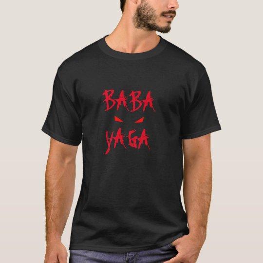 Baba Yaga Bogeyman Evil Eyes T-Shirt