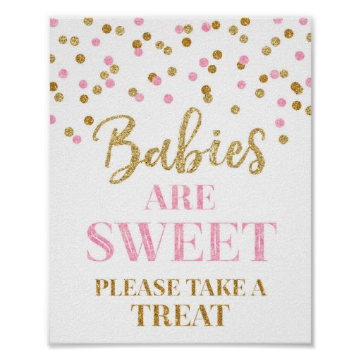 Babies are Sweet Sign Gold Pink Confetti