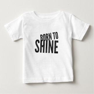 Babies Born to Shine Baby T-Shirt