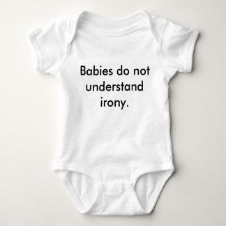 """Babies Do Not Understand Irony"" ironic t-shirt"
