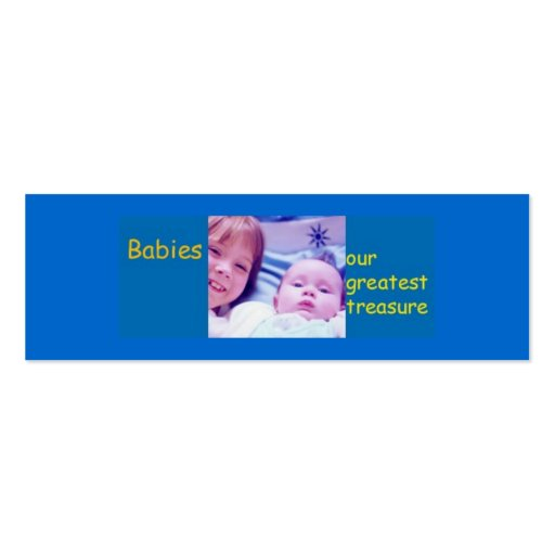 Babies - our greatest treasure business card
