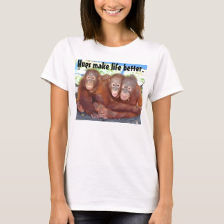 Baby Animals - Hugs Make Life better T-Shirt