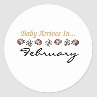 Baby Arrives in February Round Sticker