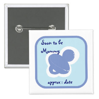 baby blue pacifier Soon to be mommy 15 Cm Square Badge