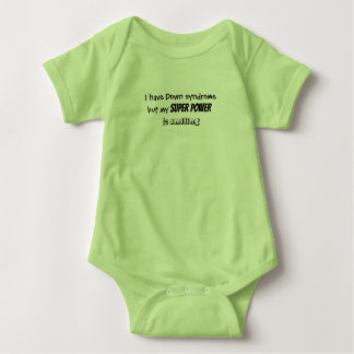 "Baby bodysuit ""...my super power is smiling"""