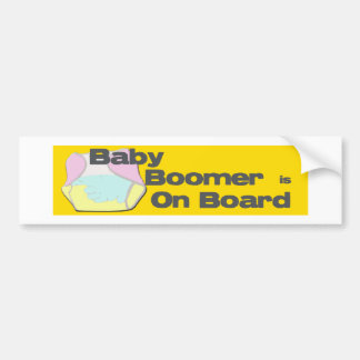Baby Boomer Is On Board Bumper Sticker