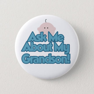 Baby Boy Ask About My Grandson Tshirts and Gifts 6 Cm Round Badge