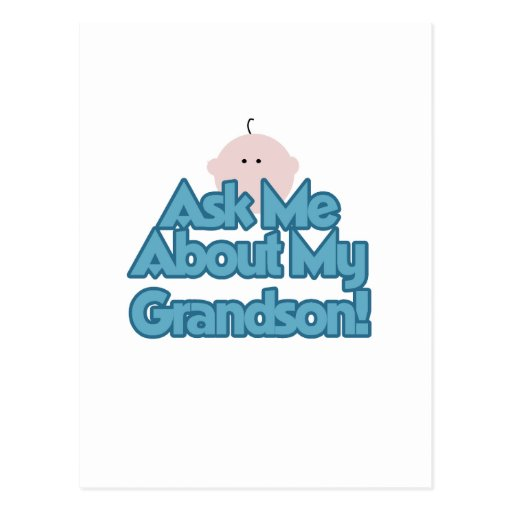Baby Boy Ask About My Grandson Tshirts and Gifts Postcard