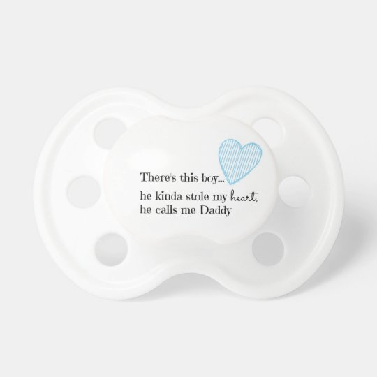 Baby Boy Pacifier with Daddy Quote Baby Soother