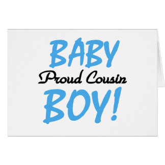 Baby Boy Proud Cousin Greeting Cards