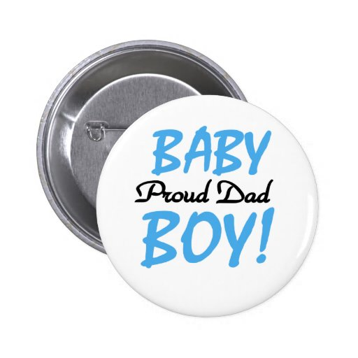 Baby Boy Proud Dad 6 Cm Round Badge