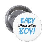 Baby Boy Proud Mum 6 Cm Round Badge