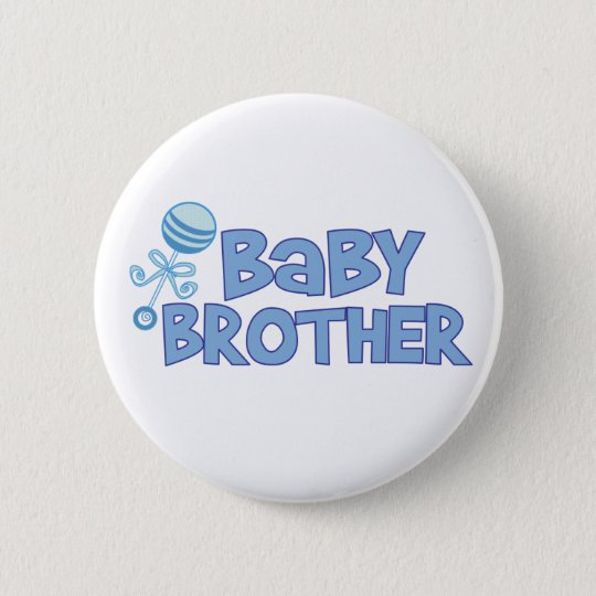 Baby Brother 6 Cm Round Badge