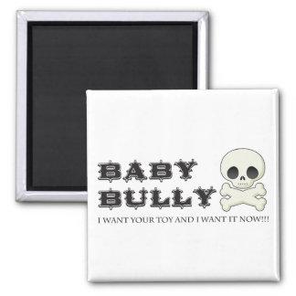 Baby Bully Fridge Magnets