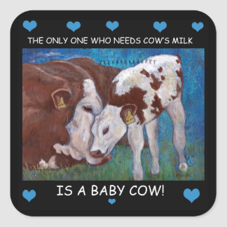 Baby Cows need mom's milk Vegan Sticker