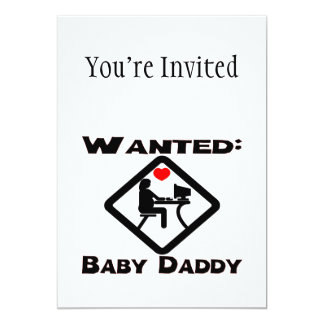 """Baby Daddy Wanted 5"""" X 7"""" Invitation Card"""