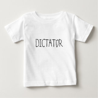 Baby Dictator Shirts