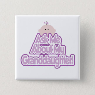 Baby Girl Ask About My Granddaughter Tshirts 15 Cm Square Badge