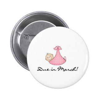 Baby Girl Due in March 6 Cm Round Badge