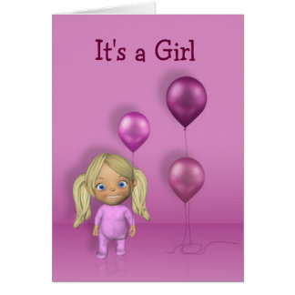 Baby Girl & Pink Balloons Its a Girl Greeting Card