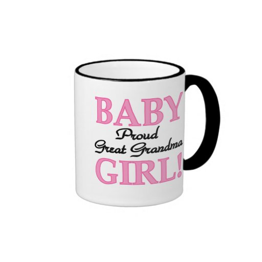Baby Girl Proud Great Grandma Coffee Mugs