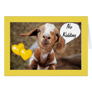 BABY GOAT IS NOT KIDDING AROUND ON BIRTHDAY FRIEND CARD