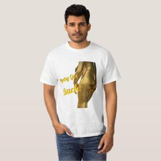 Baby Got Back T-shirt